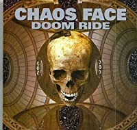 Doom Ride by Chaos Face