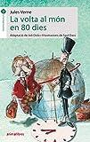 La volta al món en 80 dies: 1 (La Formiga Teatrera)