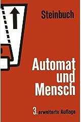 Automat Und Mensch.: Kybernetische Tatsachen Und Hypothesen. Relié