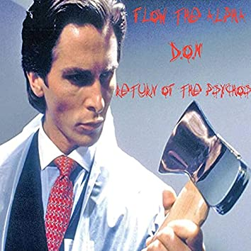 Return of the Psychos (feat. D.O.M)