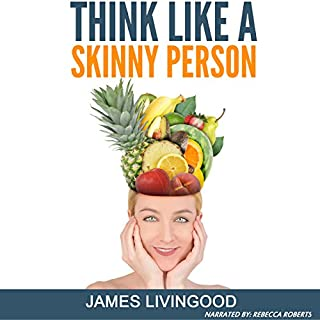 Think Like a Skinny Person audiobook cover art