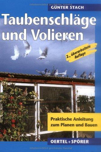Taubenschläge und Volieren