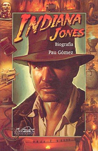 Indiana Jones: Biografía (Voces/ Ensayo)