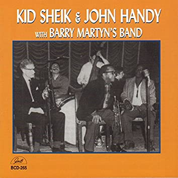 Kid Sheik and John Handy with Barry Martyn's Band