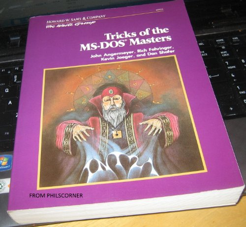 Tricks of the M. S.-DOS Masters