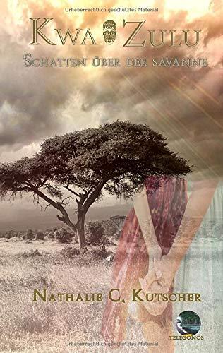 Kwa Zulu: Schatten über der Savanne