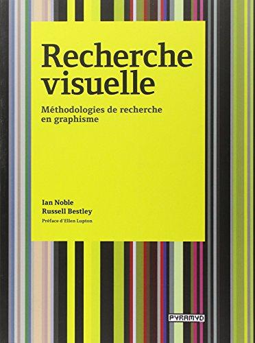 Recherche visuelle. Méthodologies de recherche en