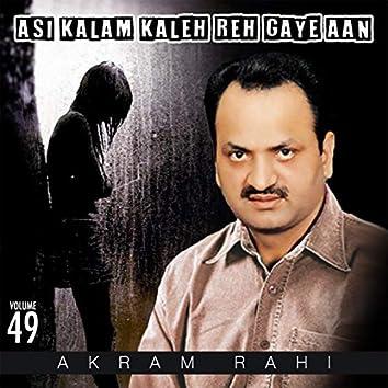 Asi Kalam Kaleh Reh Gaye Aan, Vol. 49