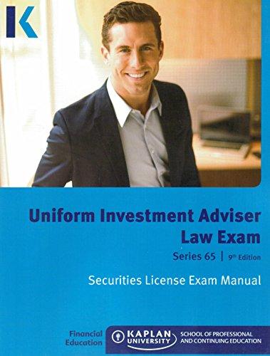 Kaplan Series 65 Uniform Investment Adviser Law Exam Securities License Exam Manual 2015 9th Edition