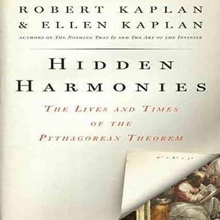 Hidden Harmonies     The Lives and Times of the Pythagorean Theorem              Auteur(s):                                                                                                                                 Robert Kaplan,                                                                                        Ellen Kaplan                               Narrateur(s):                                                                                                                                 Piers Gibbon                      Durée: 7 h et 1 min     Pas de évaluations     Au global 0,0