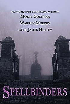 Spellbinders Collection by [Molly Cochran, Warren Murphy, James Hetley]