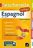 Bescherelle Espagnol collège: grammaire, conjugaison, vocabulaire, prononciation (A1-A2)