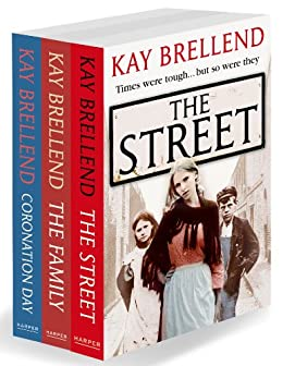 Kay Brellend 3-Book Collection: The Street, The Family, Coronation Day by [Kay Brellend]