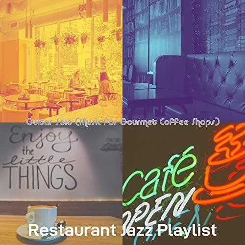 Restaurant Jazz Playlist