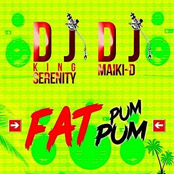 Fat Pum Pum