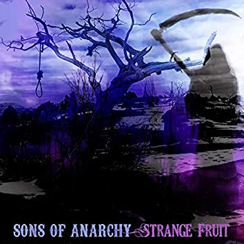 "Strange Fruit (From ""Sons of Anarchy: Season 4"")"