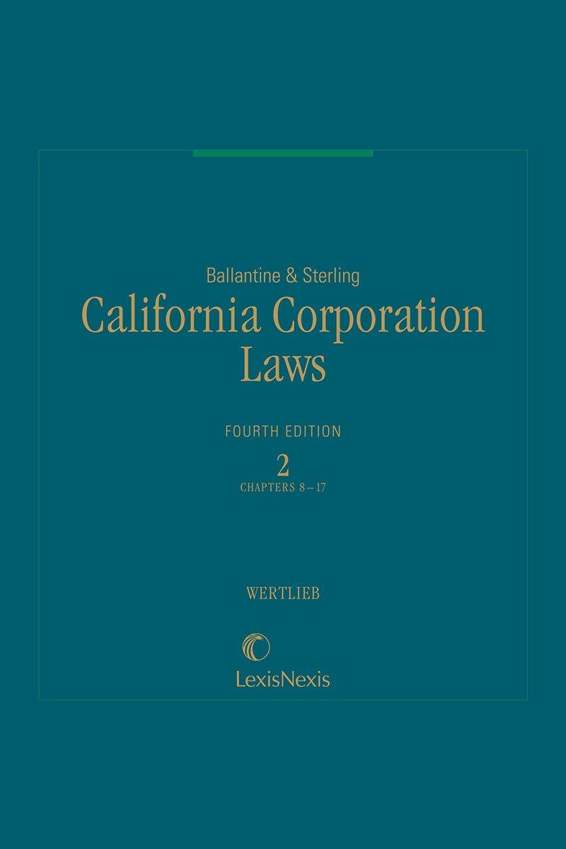 Ballantine & Sterling, California Corporation Laws, Volume 2