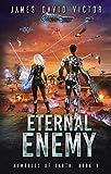 Eternal Enemy (Memories of Earth Book 9)