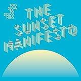 Too Slow To Disco Neo: The Sunset Manifesto (Blue & Yellow Vinyl/180G/2Lp)