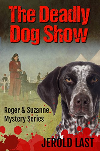 The Deadly Dog Show by Jerold Last ebook deal