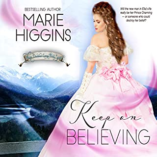 Keep on Believing: A Cinderella Story audiobook cover art