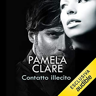 Contatto illecito     I-Team 3              Di:                                                                                                                                 Pamela Clare                               Letto da:                                                                                                                                 Maria Grazia Errigo                      Durata:  14 ore e 44 min     31 recensioni     Totali 4,6