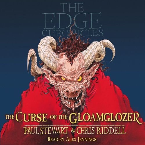 The Curse of the Gloamglozer     The Edge Chronicles, Book 1              By:                                                                                                                                 Paul Stewart,                                                                                        Chris Riddell                               Narrated by:                                                                                                                                 Alex Jennings                      Length: 3 hrs and 28 mins     36 ratings     Overall 4.7