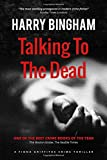 Talking to the Dead (Fiona Griffiths Crime Thriller Series) (Volume 1)