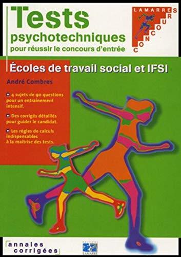 Tests psychotechniques : Sujets complets et corrigés