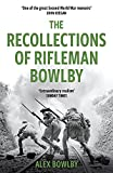 The Recollections Of Rifleman Bowlby (W&N Military) (English Edition)
