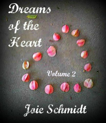 Dreams of the Heart vol. II (English Edition)