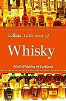 Whisky: Malt Whiskies of Scotland (Collins Little Book)