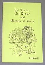 Jul Tomtar, Jul Bockar and Sheaves of Grain