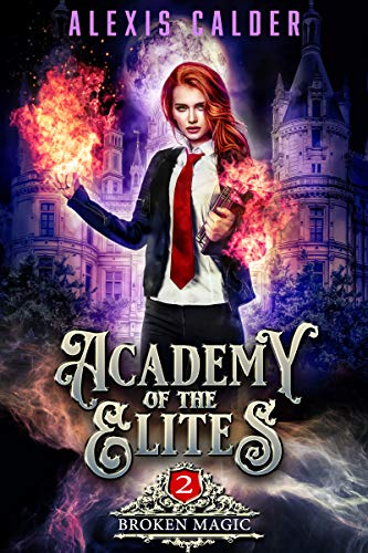 Academy of the Elites: Broken Magic