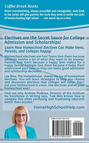 『Essential Electives for Homeschooling High School: How to Craft Courses That Exceed College Expectations (Coffee Break Books)』の1枚目の画像