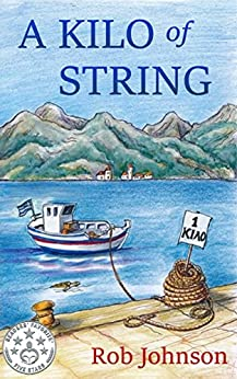A Kilo of String (English Edition) van [Rob Johnson]