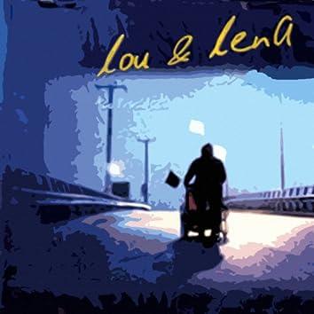 Lou & Lena