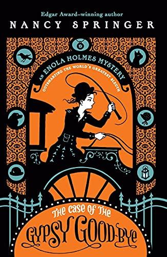 The Case of the Gypsy Goodbye: An Enola Holmes Mystery: 6
