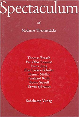 Spectaculum 26: Acht moderne Theaterstücke