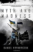 Myth and Madness: A Novel