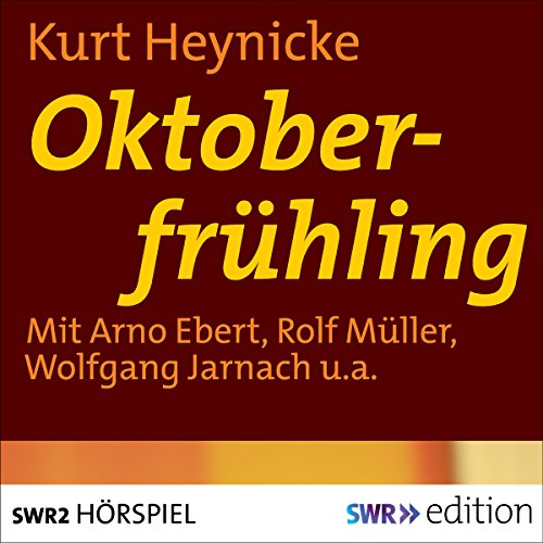 Oktoberfrühling     Eine Episode aus dem Leben des Gottfried Keller              By:                                                                                                                                 Kurt Heynicke                               Narrated by:                                                                                                                                 Arno Ebert,                                                                                        Rolf Müller,                                                                                        Wolfgang Jarnach,                   and others                 Length: 53 mins     Not rated yet     Overall 0.0