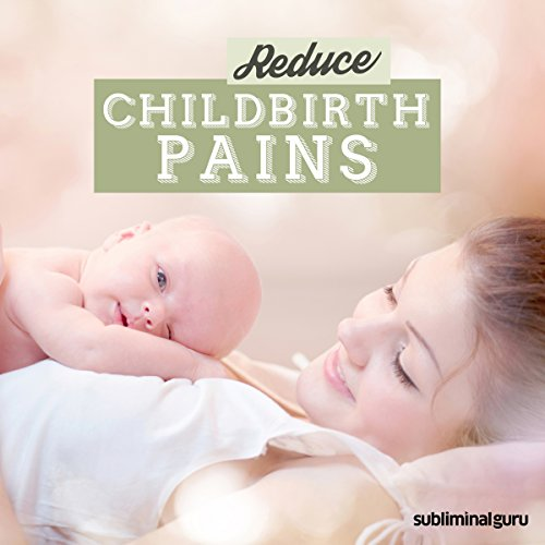 Reduce Childbirth Pains cover art