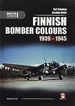 Finnish Bomber Colours 1939-1945 de Kari Stenman