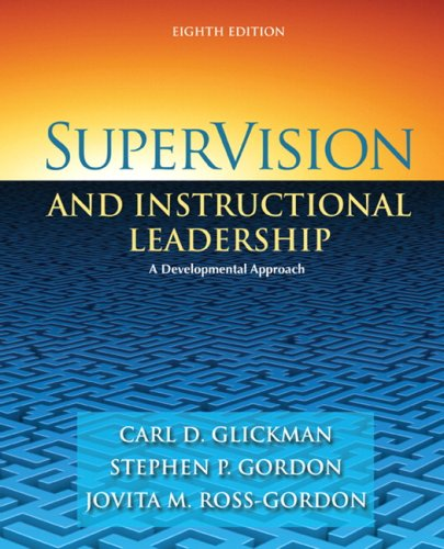 SuperVision and Instructional Leadership: A Developmental...
