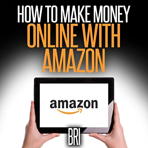 How to Make Money Online with Amazon audiobook cover art