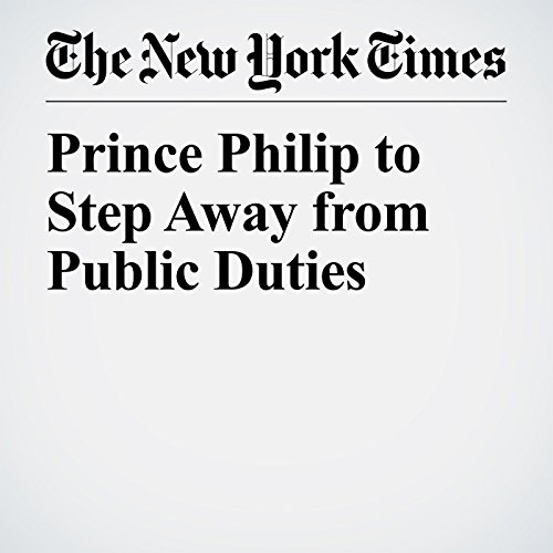 Prince Philip to Step Away from Public Duties copertina