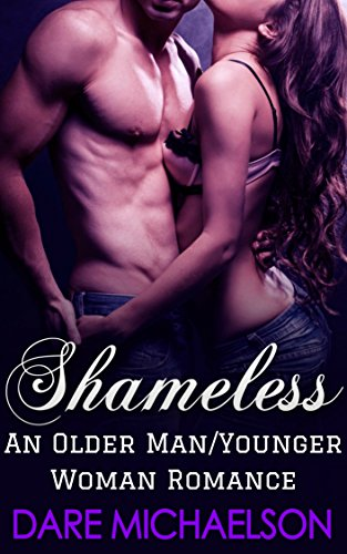 Shameless: An Older Man/Younger Woman Romance