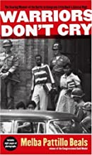 Download Book Warriors Don't Cry: A Searing Memoir of the Battle to Integrate Little Rock's Central High PDF
