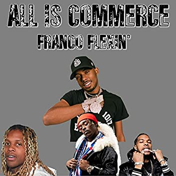 All Is Commerce