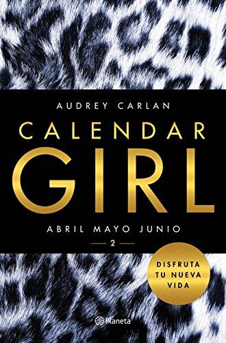 Calendar Girl 2: Abril, mayo, junio (Planeta Internacional)